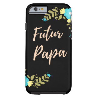 """Schachtel an zellular """"künftigem Papa """" Tough iPhone 6 Hülle"""
