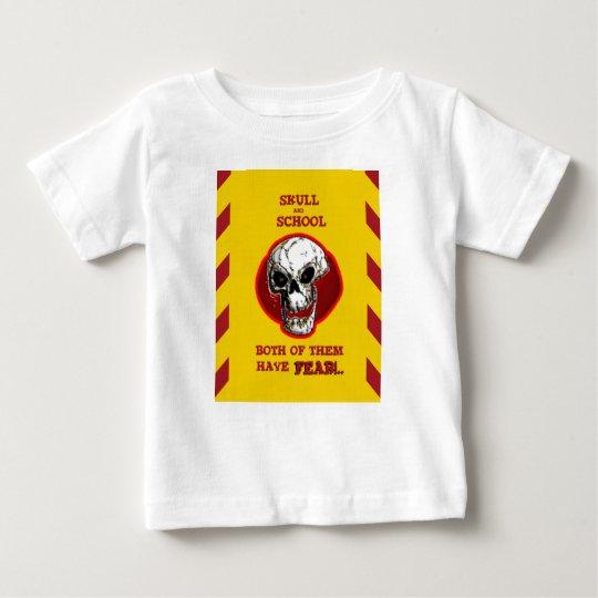Schädel und Schule alle haben Furcht Baby T-shirt