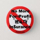 Schaffen Sie Für-Gewinn Krankenversicherung ab Runder Button 5,7 Cm