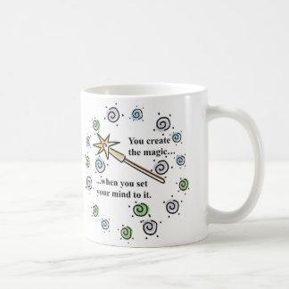Schaffen Sie Magie Tasse