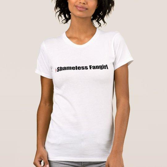 Schamlose Fangirl helle Shirts
