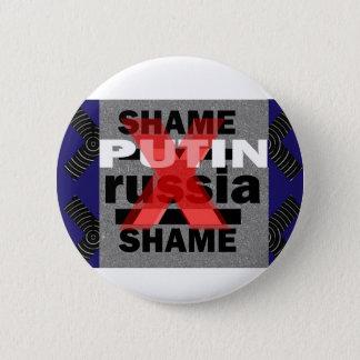 Schande-PUTIN Russland Diktator Voilent Runder Button 5,7 Cm