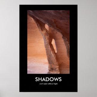 Schatten können nicht ohne Licht existieren Poster