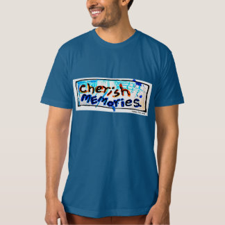schätzen Sie Erinnerungen T-Shirt
