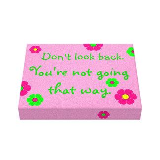 Schauen Sie nicht zurück… Rosa-und Leinwanddruck