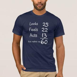 Schaut, glaubt, fungiert 60. Geburtstags-T-Stück T-Shirt