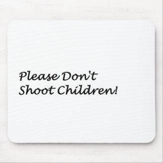 Schießen Sie nicht Mousepads