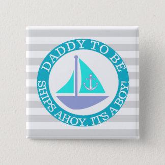 Schiffe ahoi, sein ein Jungen-Babyparty-Knopf Quadratischer Button 5,1 Cm