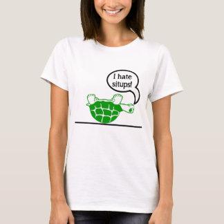 Schildkröte hasst Situps T-Shirt