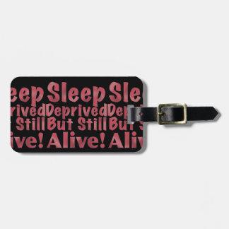 Schlaf beraubt aber noch lebendig in der Himbeere Gepäckanhänger