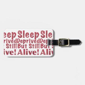 Schlaf beraubt aber noch lebendig in der Himbeere Kofferanhänger