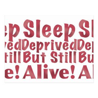 Schlaf beraubt aber noch lebendig in der Himbeere Postkarte