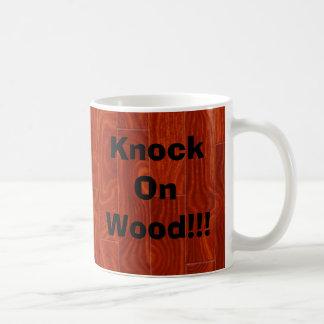 Schlag auf Holz!!! Kaffeetasse