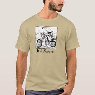 Schlechte Banane T-Shirt