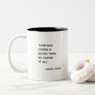 Schlechte Coffe Tasse