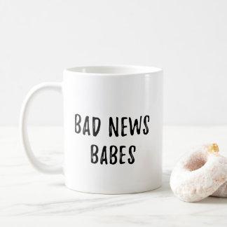 Schlechte Nachrichten-Babys Kaffeetasse