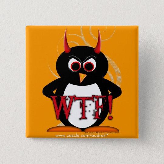 Schlechter Knopf Bling des Pinguin-WTF Quadratischer Button 5,1 Cm