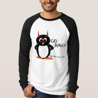 Schlechter Pinguin gehen weg! Lustiger T - Shirt