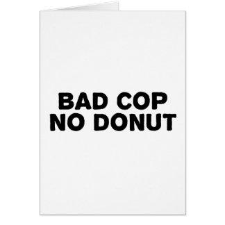 Schlechter Polizist kein Krapfen Karte