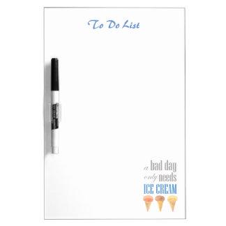 Schlechter Tag benötigt Eiscreme-lustiges Whiteboards