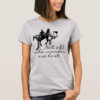 Schleppen Sie Pferdereiter nicht alle, die Wander T-Shirt