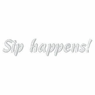Schlückchen geschieht! humorvolles gesticktes Shir Bestickte Polos