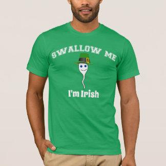 Schlucken Sie mich, ich sind irisch T-Shirt