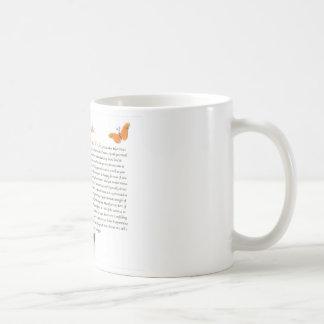 Schmetterlings-Desiderata-Kaffee Mug=Daily Kaffeetasse