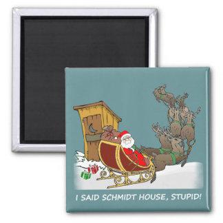 Schmidt-Haus-lustiger Weihnachtsmagnet Quadratischer Magnet