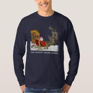 Schmidt-Haus-lustiges WeihnachtsShirt T-Shirt