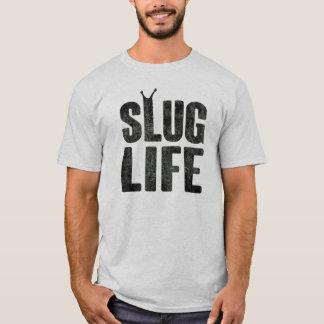 Schnecken-Leben-Verbrecher-Leben T-Shirt