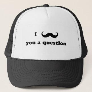 Schnurrbart I Sie eine Frage Truckerkappe