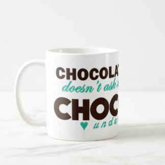 Schokolade versteht [Türkis] Kaffeetasse