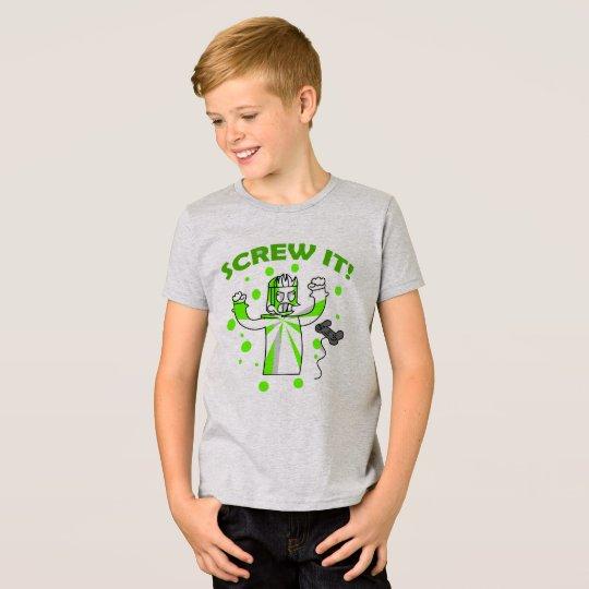 Schrauben Sie es! Grauer T - Shirt