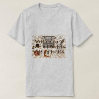 Schreiben ist Lebent-stück T-Shirt