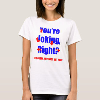 Schriftart Hillary Clinton - Sie sind das T-Shirt