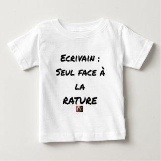 SCHRIFTSTELLER? ALLEIN ANGESICHTS der STREICHUNG - Baby T-shirt