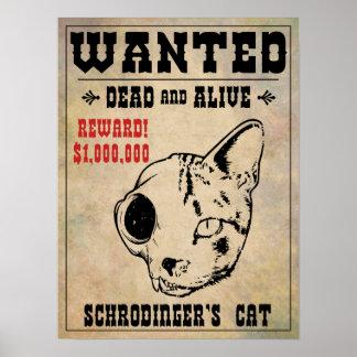 Schrodingers Katze wollte II Poster