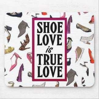 Schuh-Liebe ist wahre LiebeMausunterlage Mauspads