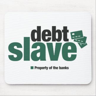 Schulden SklavenMousepad Mauspads
