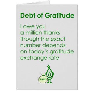 Schulden von Dankbarkeit Grußkarte