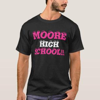 SCHULE!! , Hoch, MOORE T-Shirt