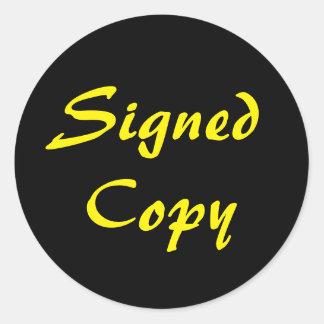 Schwarze und gelbe unterzeichnete Kopie Runder Aufkleber
