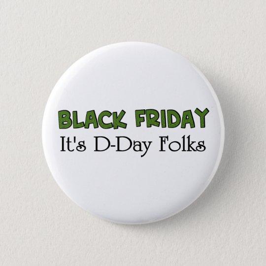 Schwarzer Freitag ist es Invasionstag-Völker Runder Button 5,7 Cm