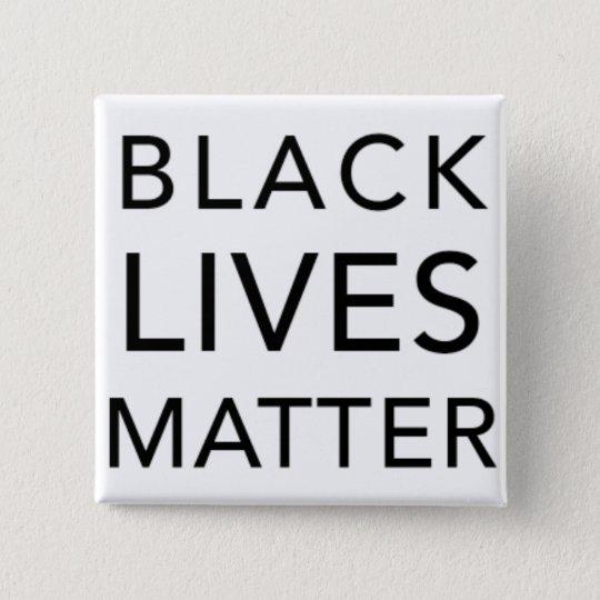 Schwarzer Leben-Angelegenheits-Knopf Quadratischer Button 5,1 Cm