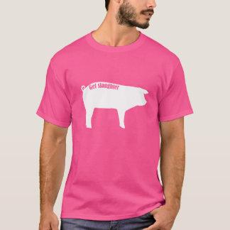 Schweine erhalten geschlachtet T-Shirt