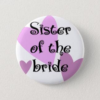 Schwester der Braut Runder Button 5,7 Cm