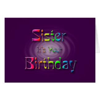 Schwester ist es Ihr Geburtstag (Geburtstag) Karte