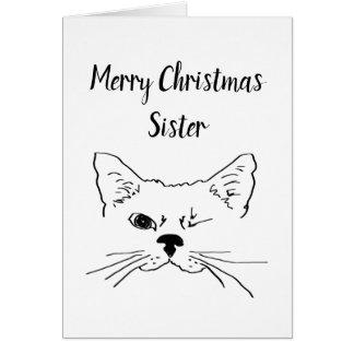 Schwester-WeihnachtsSpaß-Zitat, das Katzen-Spaß Karte