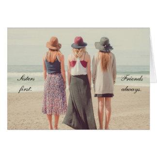 Schwestern zuerst, der Freunde Grußkarte immer…